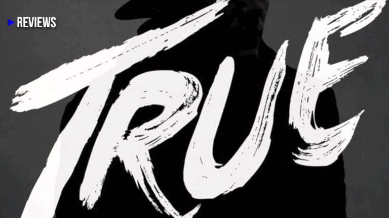 "The Genius of Avicii's 2013 album, ""True"""