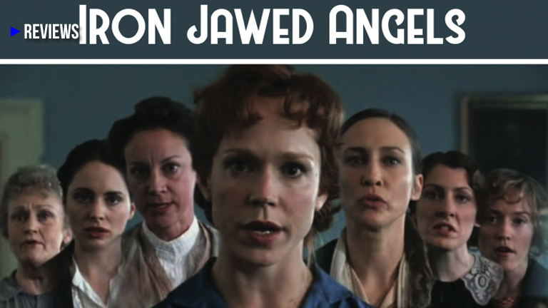 Feminism: Iron Jawed Angels Movie
